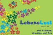 LebensLust-Party:  Wo der Name Programm ist