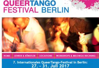 Tango für alle:  Workshops, Milongas, Shows und mehr … beim QueerTango-Festival Berlin vom 27. bis 31. Juli 2017