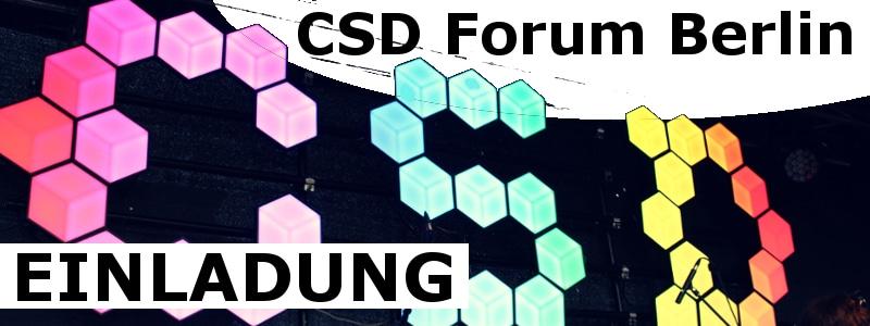 Der Berliner CSD e.V. lädt zum offenen Forum